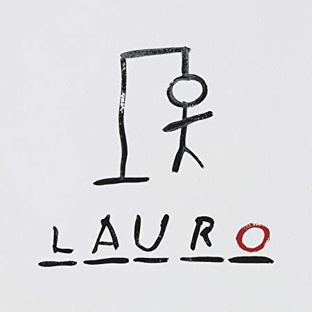 Lauro [DOCUMENTO SONORO]