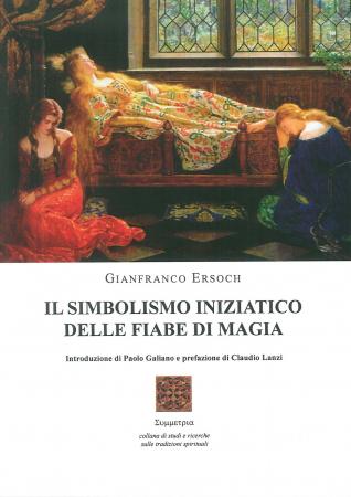 Il simbolismo iniziatico delle fiabe di magia