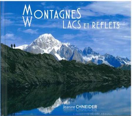 Montagnes, lacs et reflets