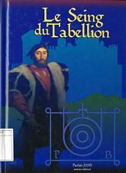 Le seing du Tabellion
