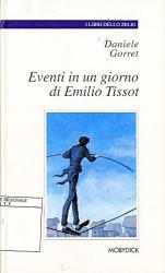 Eventi in un giorno di Emilio Tissot